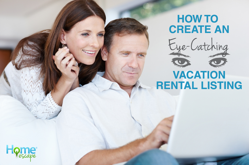 How to Create an Eye-Catching Vacation Rental Listing